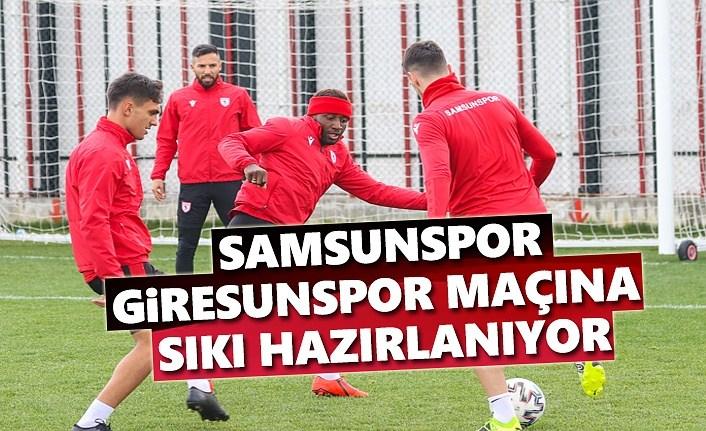 Samsunspor, Giresunspor Maçına Sıkı Hazırlanıyor