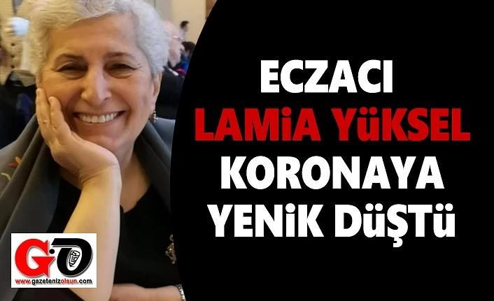 Sevilen Eczacı Lamia Yüksel Koranaya Yenik Düştü