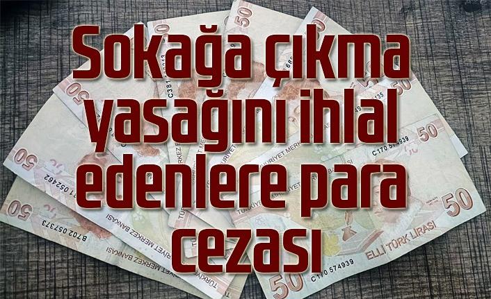 Sokağa çıkma yasağını ihlal edenlere para cezası, Samsun Haber