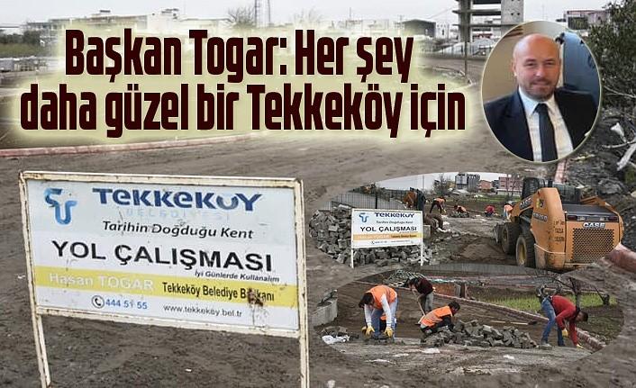 Tekkeköy Belediyesi yol çalışmalarını aralıksız sürdürüyor