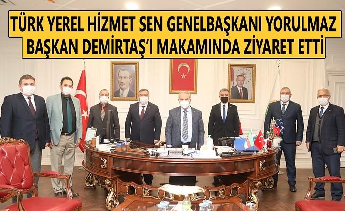 Türk Yerel Hizmet Sen Genel Başkanı Yorulmaz'dan Başkan Demirtaş'a Ziyaret