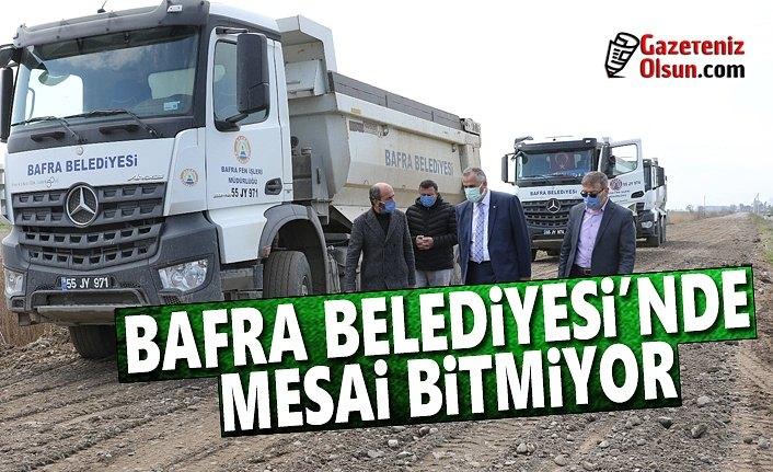 Bafra Belediyesi'nde Mesailer Aralıksız Devam Ediyor