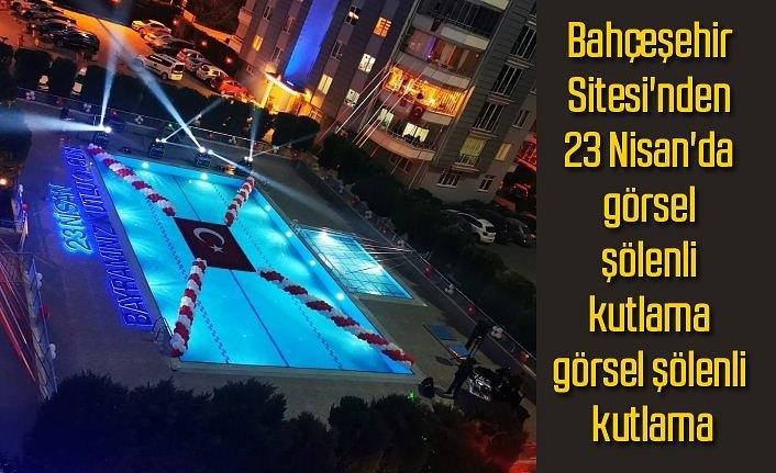 Bahçeşehir Sitesi'nden görsel şölenli kutlama - samsun haber