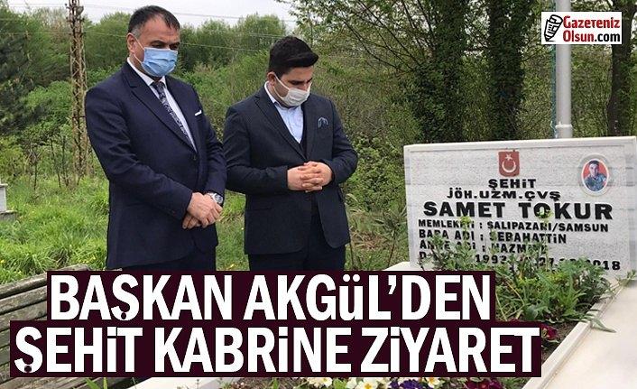 Başkan Akgül Şehit Kabrini Ziyaret Etti