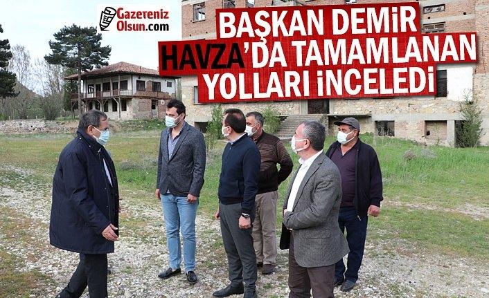 Başkan Demir Havza'da tamamlanan yolları inceledi