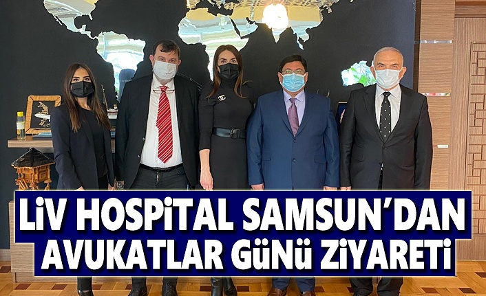 Liv Hospital Samsun'dan Avukatlar Günü Ziyareti