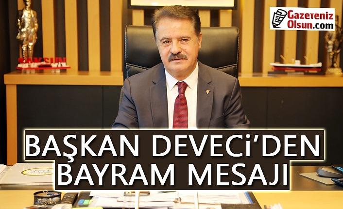 Atakum Belediye Başkanı  Deveci'den Ramazan Bayramı mesajı