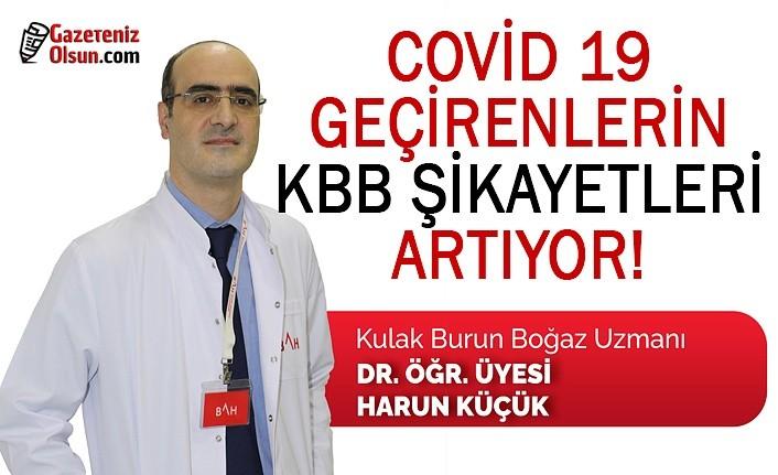 Covid 19 geçirenlerin KBB şikayetleri artıyor!