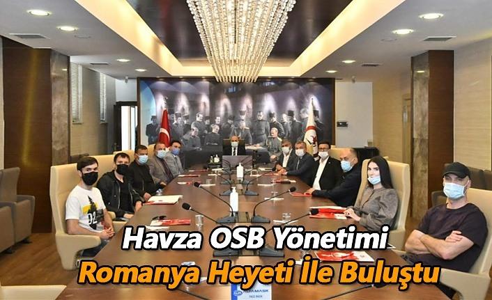 Havza OSB Yönetimi Romanya Heyeti İle Buluştu