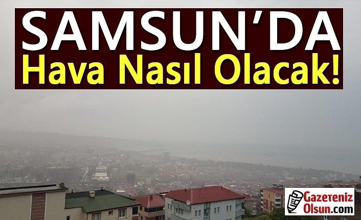 Samsun'da Pazartesi Günü Hava Nasıl Olacak
