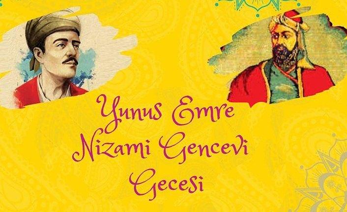 Yunus Emre ve Nizami Gencevi Anma Gecesi düzenlendi