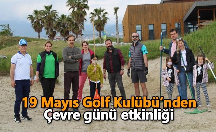 19 Mayıs Golf Kulübü'nden Çevre günü etkinliği