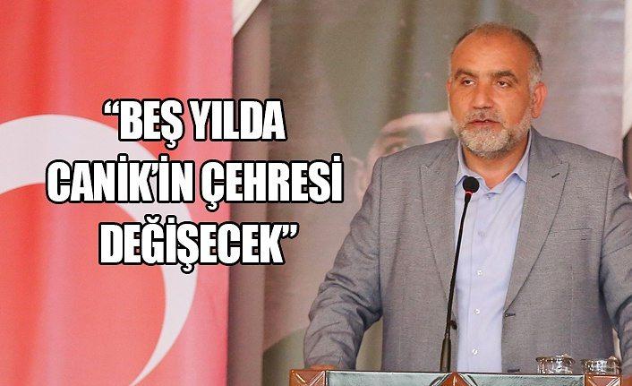 Başkan Sandıkçı: Beş yılda Canik'in çehresi değişecek