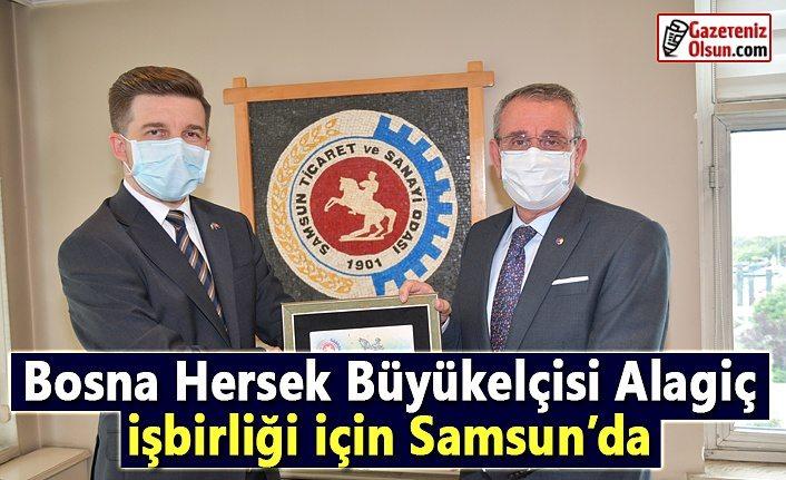 Bosna Hersek Büyükelçisi Alagiç, işbirliği için Samsun'da