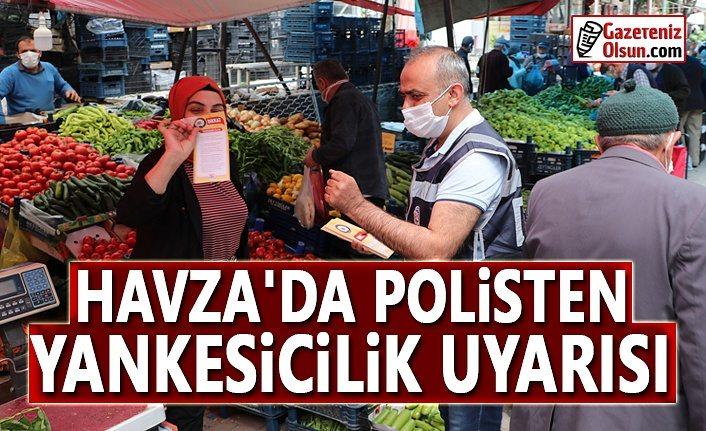 Havza'da Polisten Yankesicilik Uyarısı