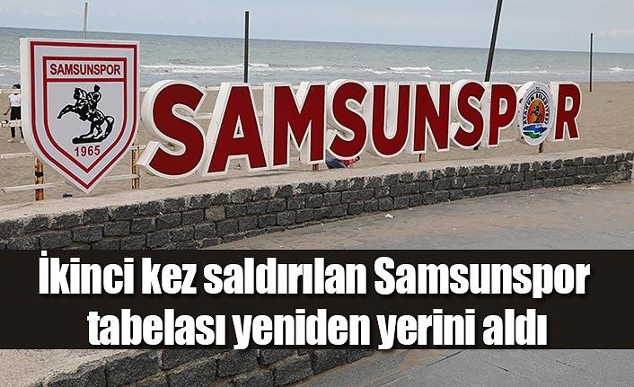 İkinci kez saldırılan Samsunspor tabelası yeniden yerini aldı