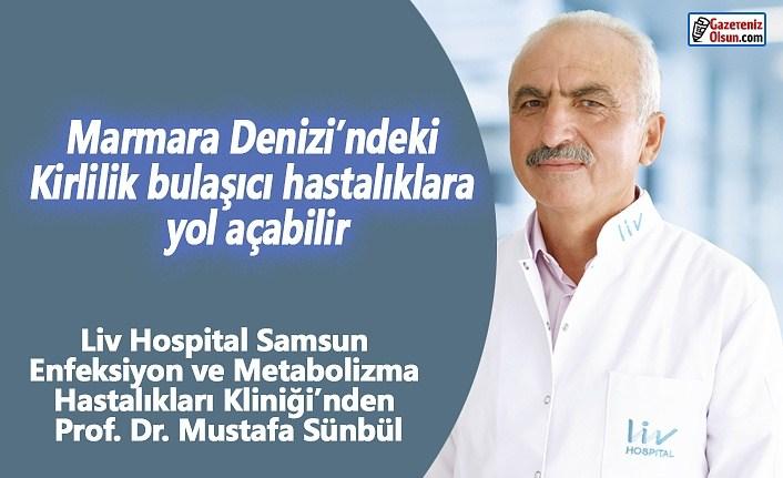 Marmara Denizi'ndeki kirlilik bulaşıcı hastalıklara yol açabilir