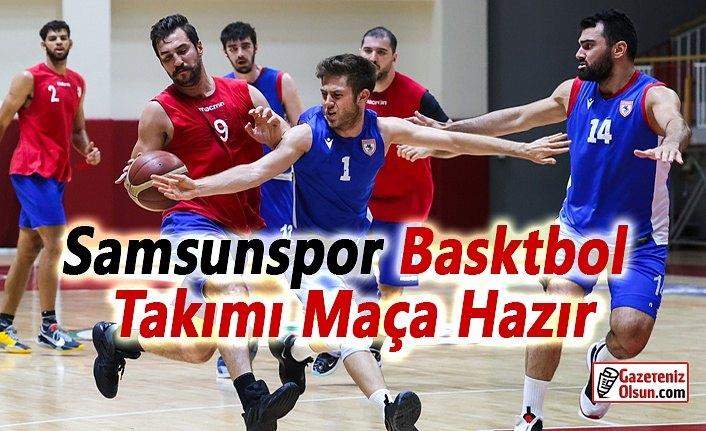 Samsunspor Basketbol Takımı Maça Hazır