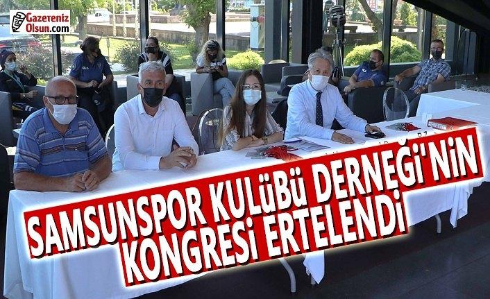 Samsunspor Kulubü Derneği'nin Kongresi Ertelendi