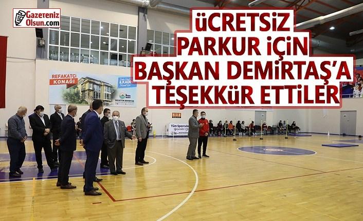 Ücretsiz Parkur için Başkan Demirtaş'a Teşekkür Ettiler