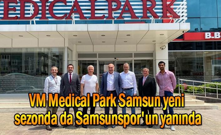 VM Medical Park Samsun yeni sezonda da Samsunspor'un yanında