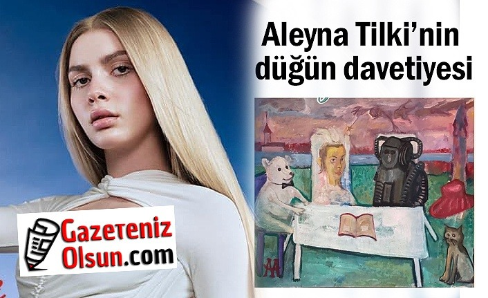 Aleyna Tilki evleniyor mu? Aleyna Tilki düğün davetiyesi, Aleyna Tilki Sır Şarkı Sözleri
