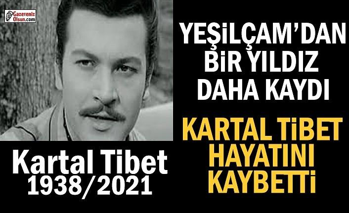 Kartal Tibet Hayatını Kaybetti