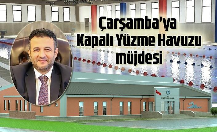 Başkan Halit Doğan'dan Çarşamba'ya Kapalı Yüzme Havuzu Müjdesi