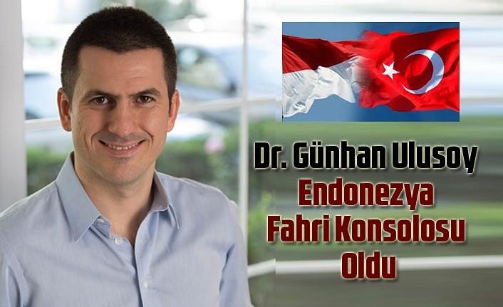 Dr. Günhan Ulusoy Endonezya Fahri Konsolosu oldu