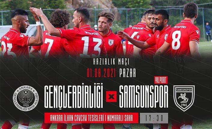 Samsunspor Gençlerbirliği hazırlık maçı saat kaçta canlı yayın var mı?