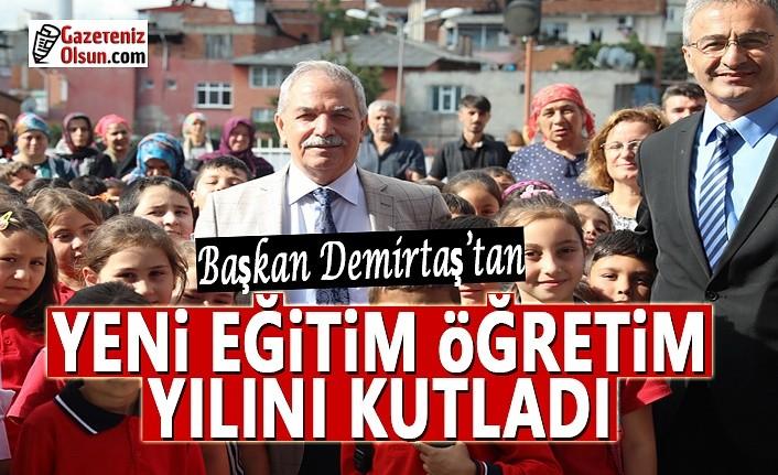 Başkan Demirtaş, Yüz yüze olan yeni eğitim öğretim yılı mesajı yayımladı