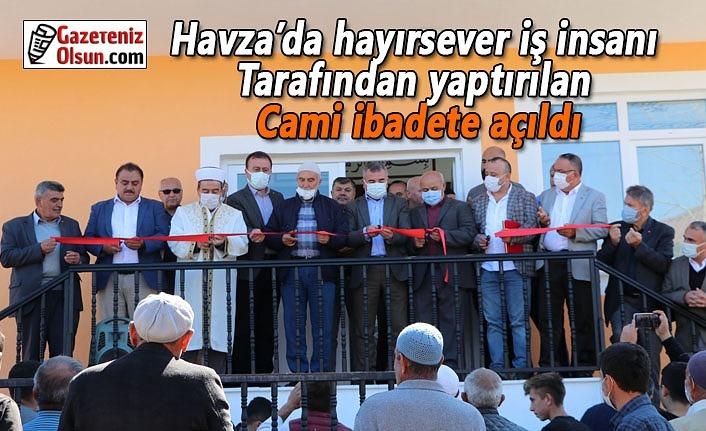Havza'da hayırsever iş insanı tarafından yaptırılan Cami ibadete açıldı