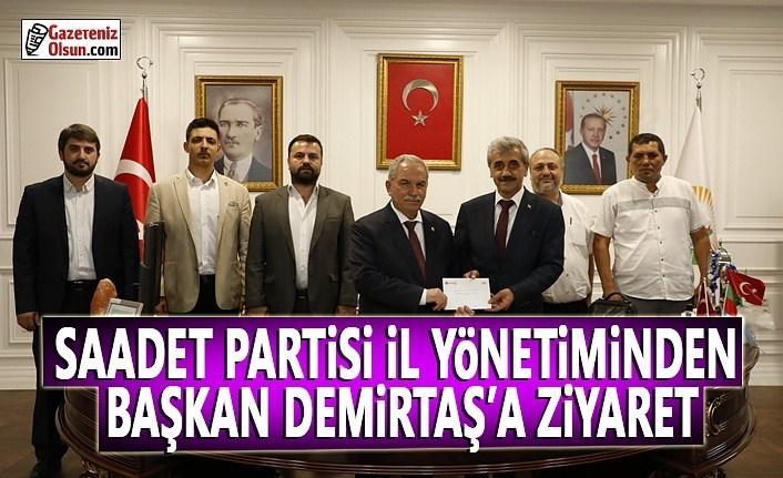 Saadet Partisi İl Yönetiminden Başkan Demirtaş'a Ziyaret