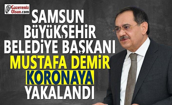 Samsun Büyükşehir Belediye Başkanı Mustafa Demir Koronaya Yakalandı