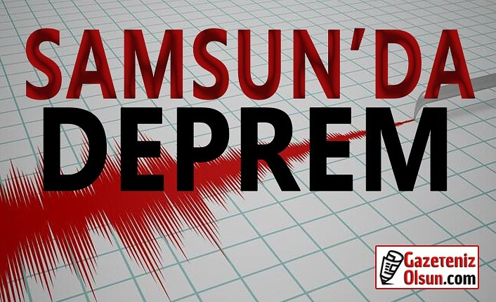 Samsun'da deprem oldu!!!