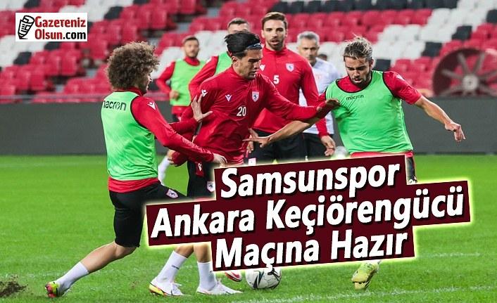 Samsunspor, Ankara Keçiörengücü Maçına Hazır