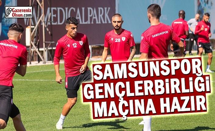 Samsunspor Gençlerbirliği Maç Hazırlıklarını Tamamladı