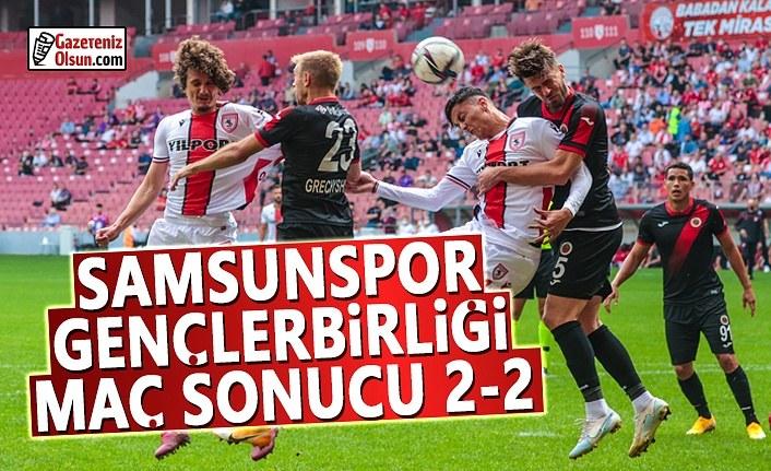 Samsunspor Gençlerbirliği maç sonucu : 2-2