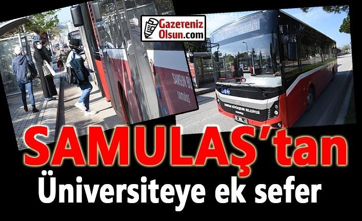 SAMULAŞ'tan üniversiteye ek sefer