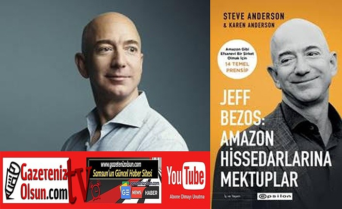 Amazon'un başarı sırlarını öğrenmek ister misiniz? Jeff Bezos'tan Mektup Var!