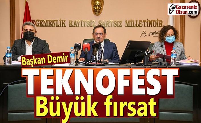 Başkan Demir: TEKNOFEST büyük fırsat