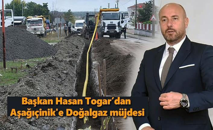 Başkan Hasan Togar'dan Aşağıçinik'e Doğalgaz müjdesi