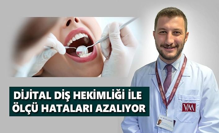Dijital Diş Hekimliği ile ölçü hataları azalıyor