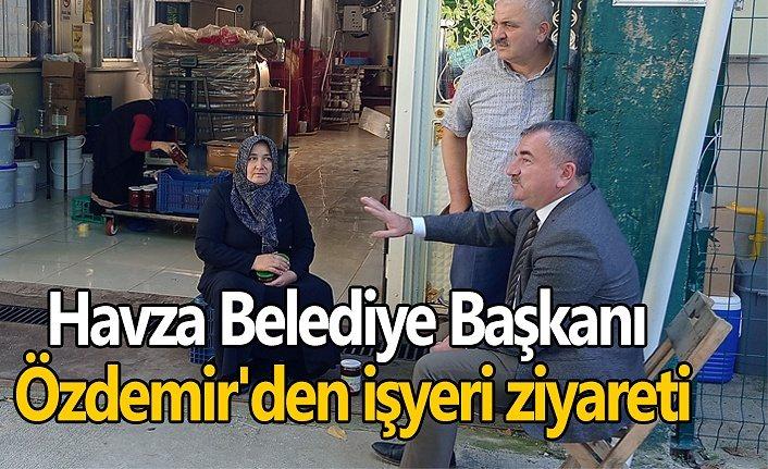 Havza Belediye Başkanı Özdemir'den işyeri ziyareti