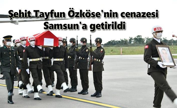 Şehit Tayfun Özköse'nin cenazesi Samsun'a getirildi
