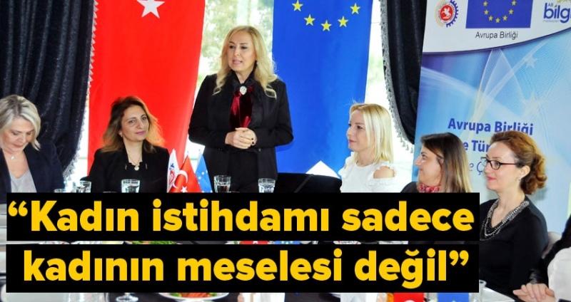 'AB ve Türkiye; Kadınlar İçin Birlikte'