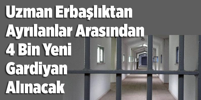 Adalet Bakanlığı 4 bin Gardiyan alacak!