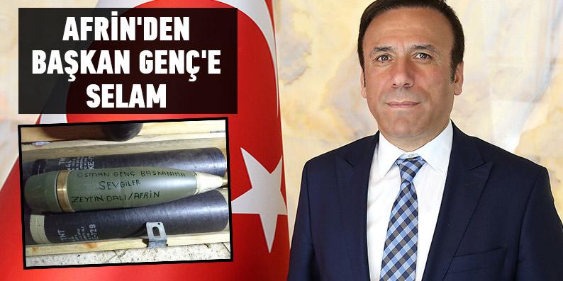 Afrin'den Başkan Genç'e selam