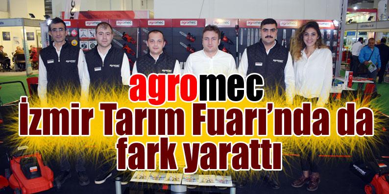 agromec İzmir Tarım Fuarı'nda da farkını gösterdi