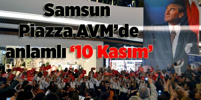Atatürk, Samsun Piazza'da şarkılarla anıldı!